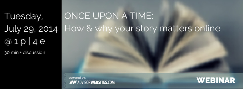 Once upon a time: How & why your stroy matters online