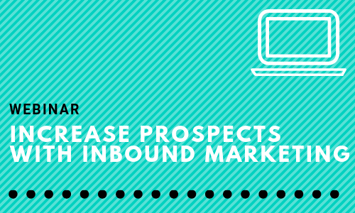 Increase Prospects with Inbound Marketing