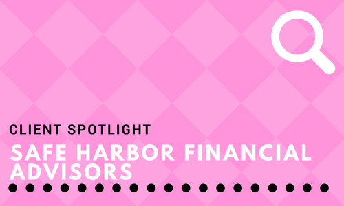 Spotlight: Safe Harbor Financial Advisors