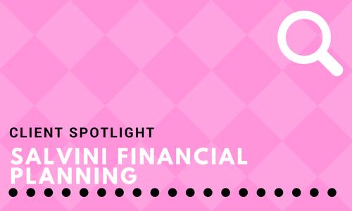 Spotlight: Salvini Financial Planning