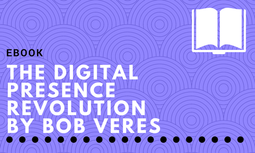 The Digital Presence Revolution by Bob Veres
