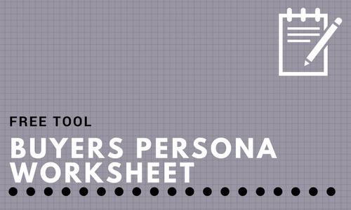 Buyers Persona worksheet