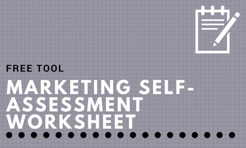 Marketing Self-Assessment Worksheet