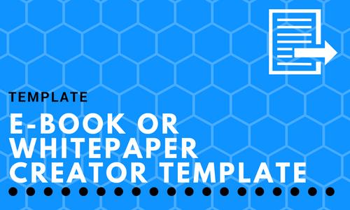 E-book or Whitepaper Creator Template