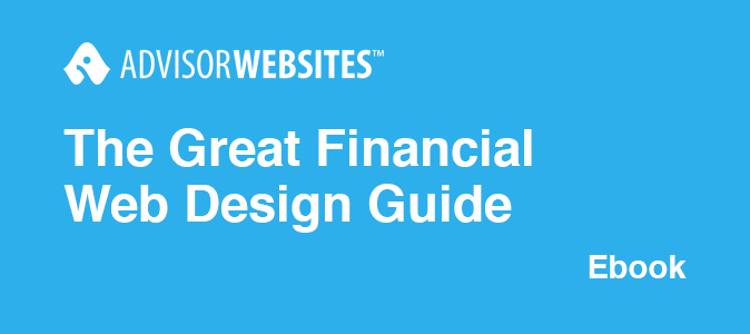 The Great Financial Web Design Guide Advisor Websites