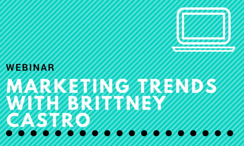 Advisors Ask: Marketing Trends with Brittney Castro