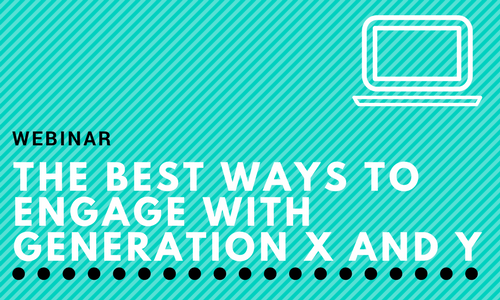 Advisors Ask: The Best Ways to Engage with Generation X and Y