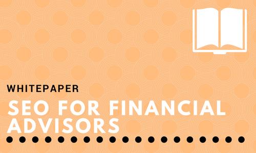 SEO For Financial Advisors