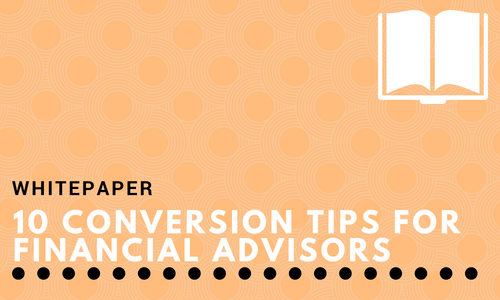 10 Conversion Tips for Financial Advisors