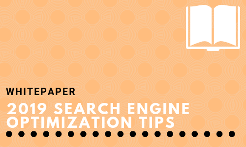 2019 Search Engine Optimization Tips
