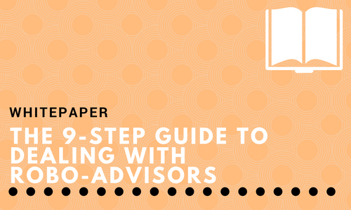 The 9-step Guide to Dealing with Robo-Advisors
