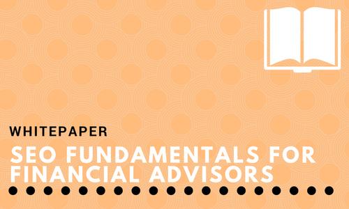 SEO Fundamentals for Financial Advisors