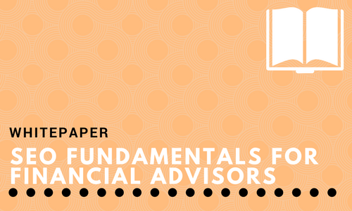SEO Fundamentals for Financial Advisors