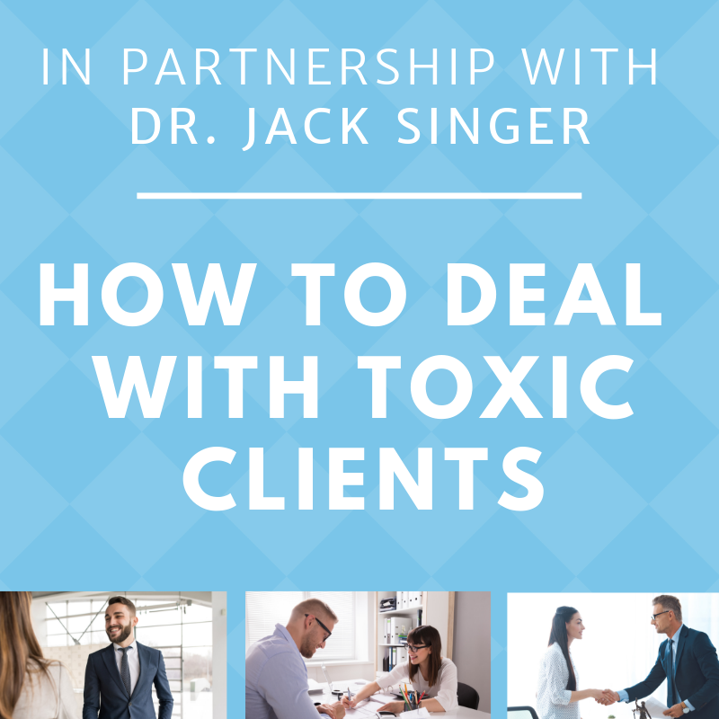 Webinar - How to deal with toxic clients