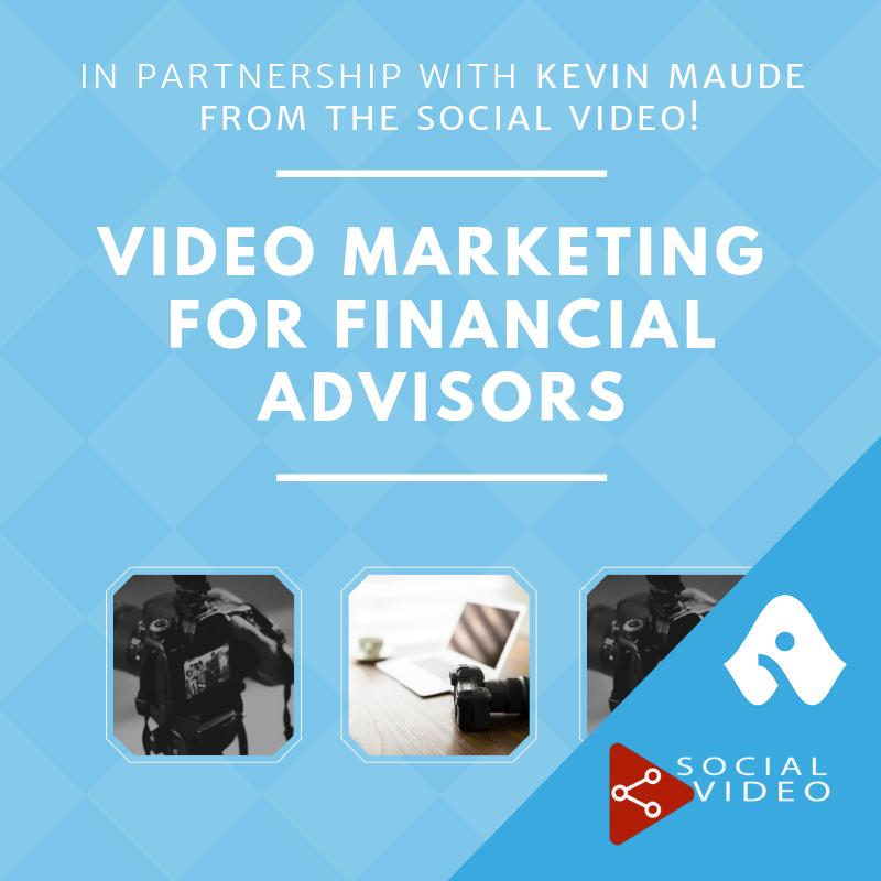 Video Marketing for Financial Advisors