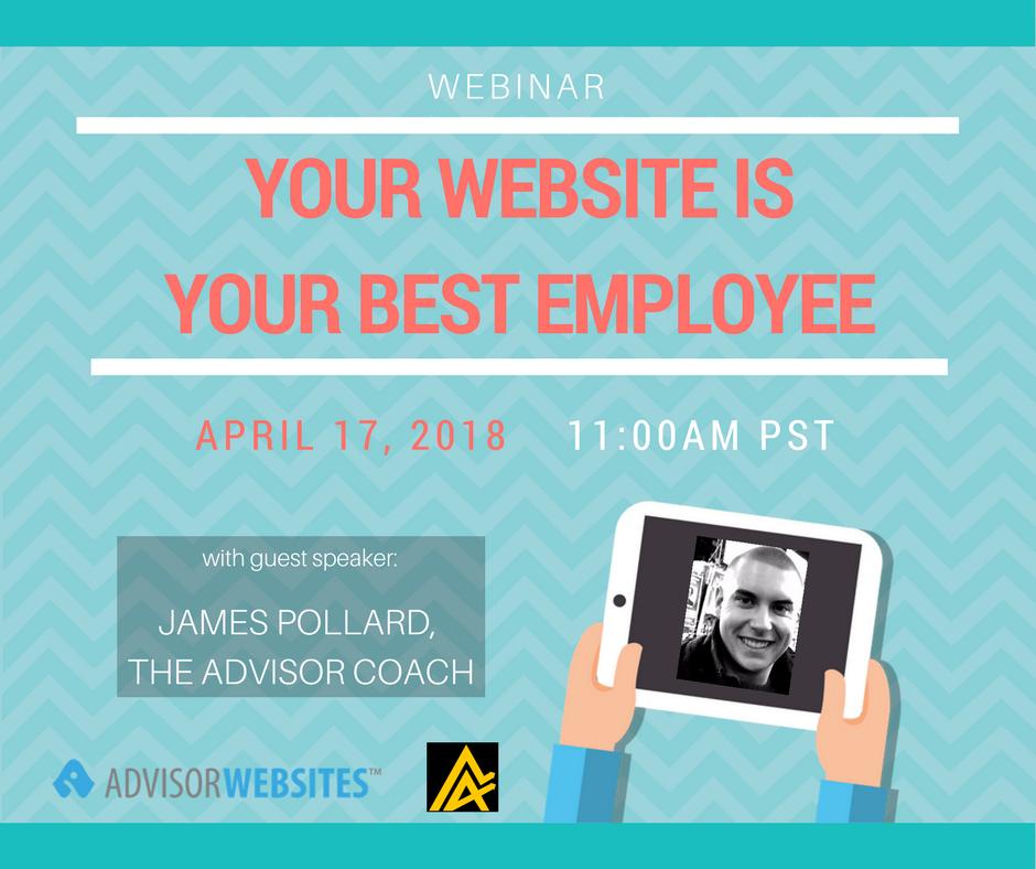Advisor Coach Webinar - Your Website is your Best Employee.png