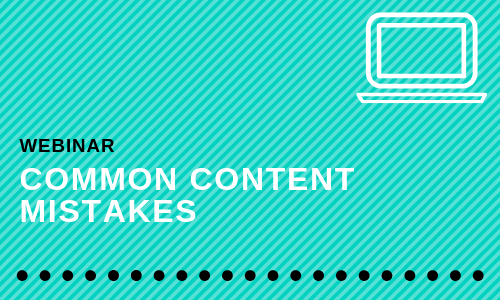 Common Content Mistakes