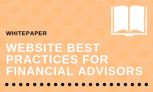 Website Best Practices for Financial Advisors