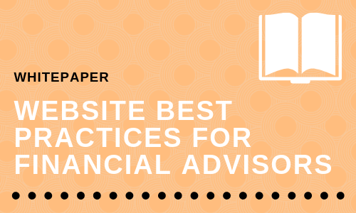 Website Best Practices for Financial Advisors