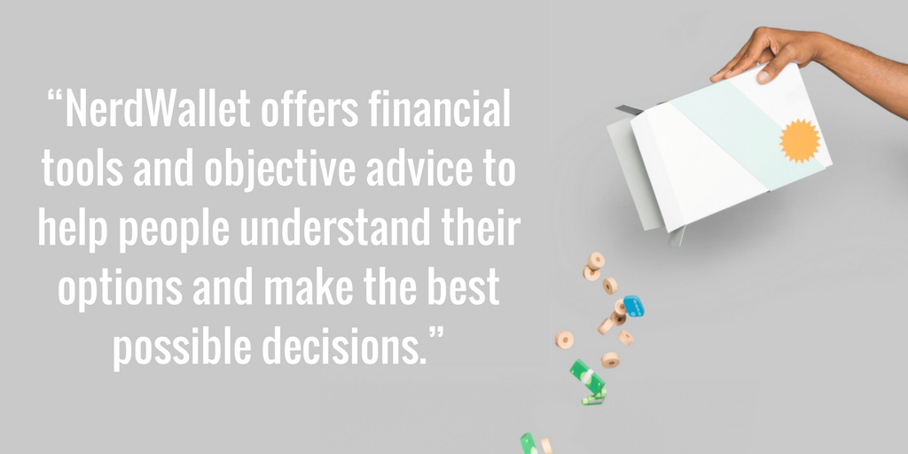 NerdWallet offers financial tools to help people make the right decisions about their finances.