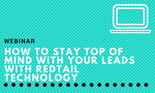 Webinar: How to Stay Top of Mind with Your Leads